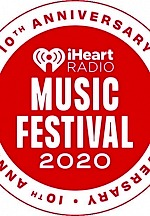 iHeartMedia Announces Lineup for the 10th Anniversary of Its Legendary 'iHeartRadio Music Festival'