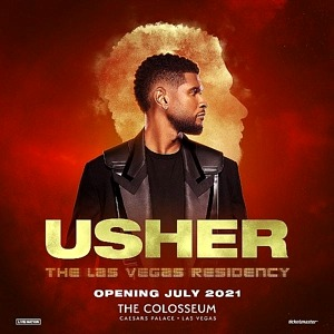 Tickets for Usher's Las Vegas Residency Beginning July 16, 2021 at the Colosseum at Caesars Palace on Sale Now
