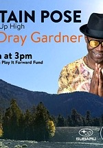 Lee Canyon Announces Play It Forward Weekend Featuring Mountain Pose With Dray Gardner Friday, Oct. 16 – Sunday, Oct. 18, 2020