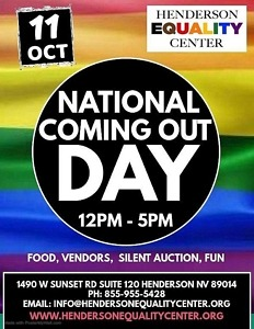 National Coming Out Day and Grand Opening at the Henderson Equality Center with Equality Nevada, Oct. 11 - Open House and Ribbon Cutting with Dignitaries at 2pm