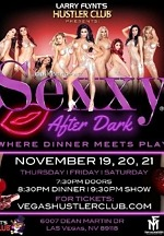 "Larry Flynt's Hustler Club Presents ""Sexxy After Dark"" on Nov. 19-21"