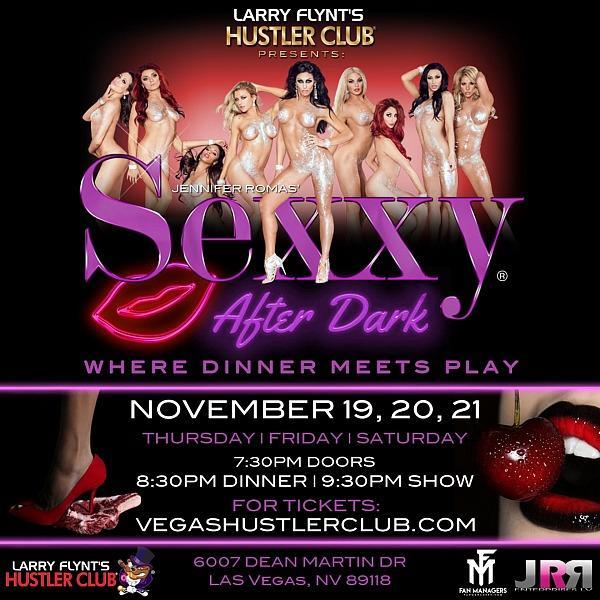 "Larry Flynt's Hustler Club Presents ""Sexxy After Dark"" on Nov. 19-21"