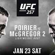 Blockbuster Lightweight Rematch Between (#2) Dustin Poirier and (#4) Conor McGregor Headlines UFC 257 on UFC Fight Island