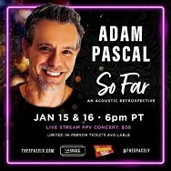 Broadway Icon Adam Pascal Brings His Musical Journey to The Space on January 15 and 16