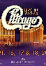 Legendary Band Chicago to Return to the Venetian Resort Las Vegas September 15, 17 and 18, 2021
