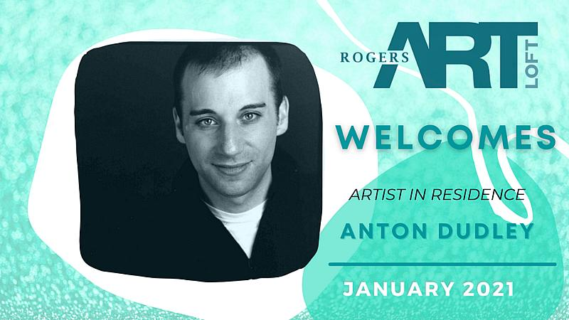 Rogers Art Loft in Las Vegas Welcomes Anton Dudley for First Virtual Artist-in-Residency of 2021