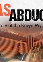 """The Mob Museum to Present """"Vegas Abduction: The Inside Story of the Kevyn Wynn Kidnapping"""" January 21, 2021"""