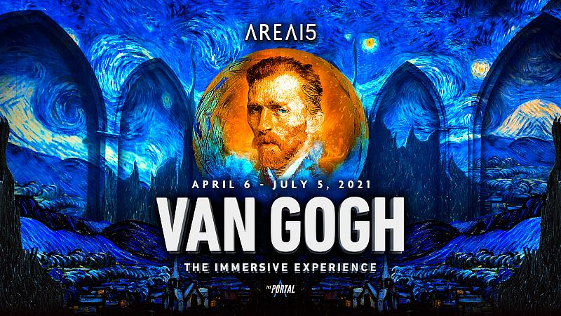 """Global Sensation, """"Van Gogh: The Immersive Experience,"""" a Digital and Virtual Reality Exhibition, Coming April 6 to the Portal at AREA15"""