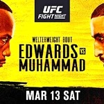 Compelling Welterweight Matchup between (#3) Leon Edwards and (#13) Belal Muhammad Headlines at UFC Apex in Las Vegas March 13