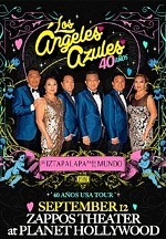 Los Ángeles Azules to Perform At Zappos Theater at Planet Hollywood Resort & Casino September 12, 2021