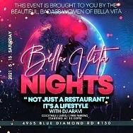 Bella Vita - Blue Diamond Celebrates with Live Entertainment and Bella Vita Nights