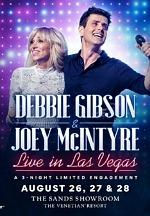 """Debbie Gibson & Joey McIntyre Live from Las Vegas"" Coming to The Venetian Resort Las Vegas August 26, 27 and 28, 2021"