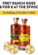 Frey Ranch Distillery Wins Eight Medals at San Francisco World Spirits Competition for Its Whiskeys
