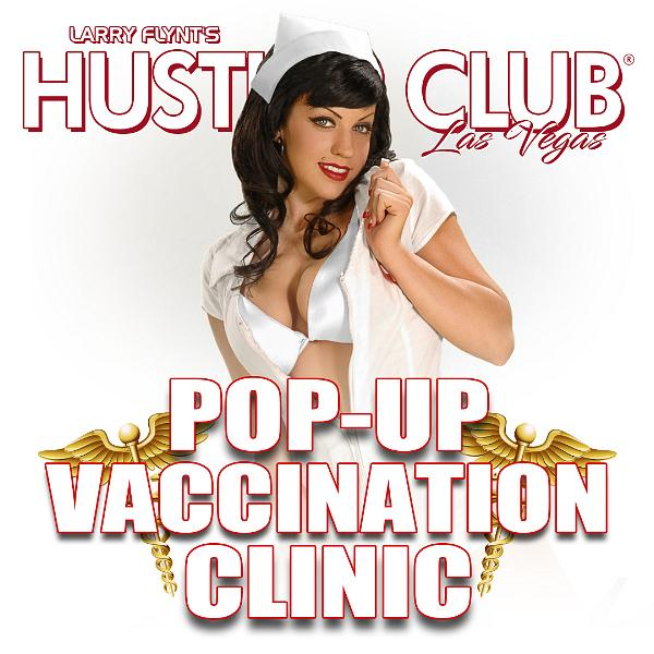 Larry Flynt's Hustler Club - Las Vegas to Host Pop-up Vaccination Clinic Fri., May 21