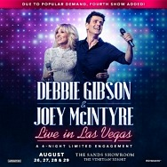 "Due to Popular Demand, Fourth Show Added for ""Debbie Gibson & Joey Mcintyre Live from Las Vegas"" at The Venetian August 29, 2021"