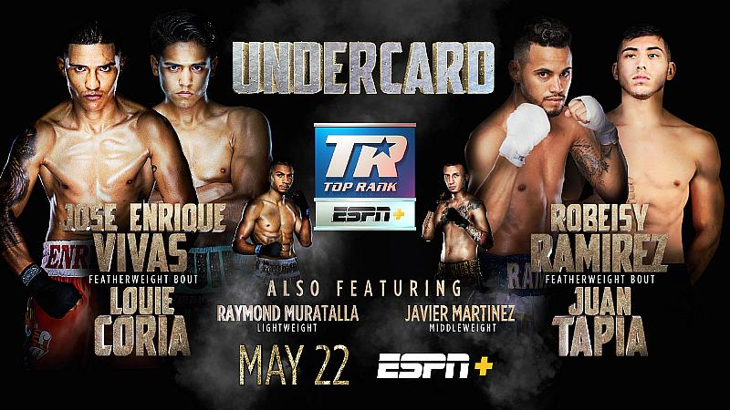 May 22: Jose Enrique Vivas-Louie Coria & Robeisy Ramirez-Juan Tapia Featherweight Bouts Confirmed for Ramirez-Taylor Undercard on ESPN+