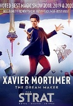 """Magician Xavier Mortimer Announces Move to The STRAT Hotel, Casino & SkyPod In Las Vegas with His New Show """"The Dream Maker"""" Opening July 1"""