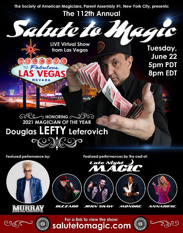 """Douglas """"Lefty"""" Leferovich to be Honored as 2021 Magician of the Year from the Society of American Magicians at Show Creators Studios June 22 - Free Virtual Show"""