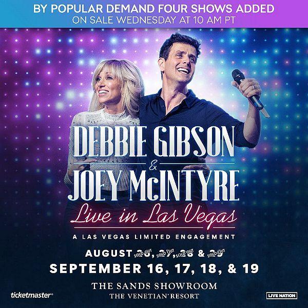"Four New Dates Added for ""Debbie Gibson & Joey McIntyre Live from Las Vegas"" at The Venetian Resort Las Vegas September 16 – 19, 2021"