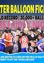 """Hot Summer Night Cure?  Water Balloon Fight!: Lights FC Attempts to Set """"World Record"""" at Soccer Match This Weekend"""