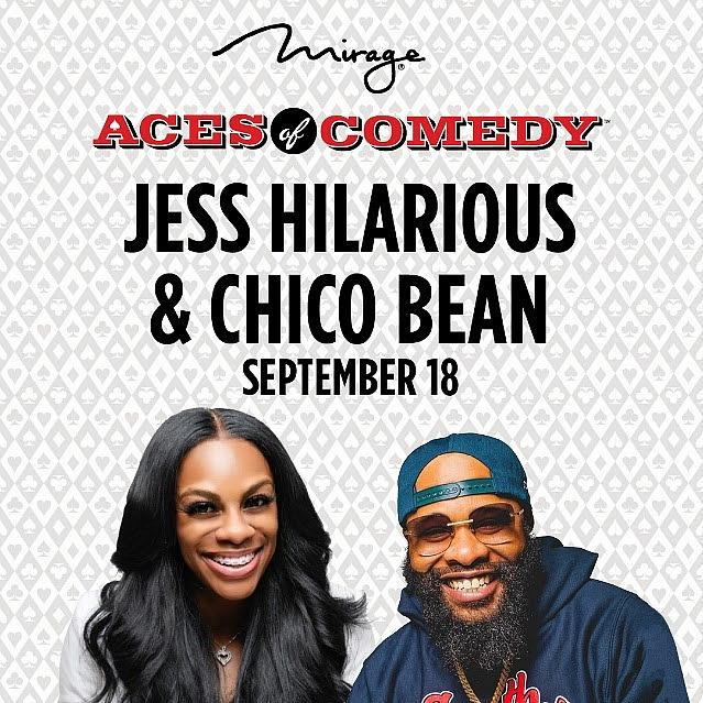 Laughs at The Mirage Get Wilder with New 'Aces of Comedy' Show Featuring Jess Hilarious and Chico Bean Saturday, September 18