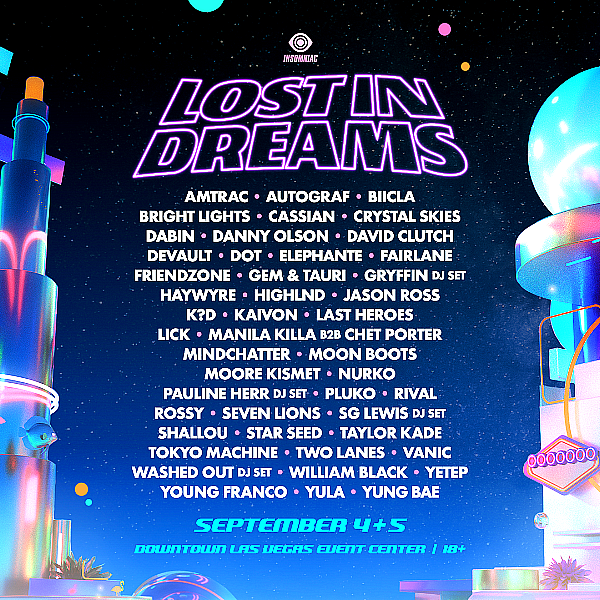 New Las Vegas Music Festival 'Lost In Dreams' Announces Stellar Artist Lineup