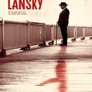 """The Mob Museum to Host Public Screening of Vertical Entertainment's Crime Drama """"Lansky"""" July 15"""