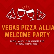 Las Vegas Pizza Alliance Announces Pizza Expo Charity Welcome Party at Good Pie