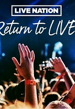 Live Nation Celebrates Return to Live Concerts by Offering Fans $20 All-in Tickets