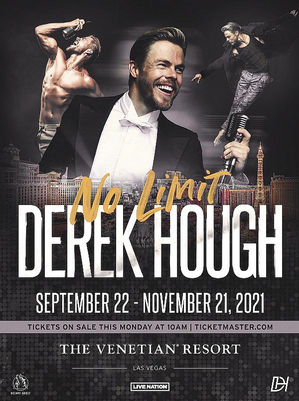 """Derek Hough: No Limit"" Headed to The Venetian Resort Las Vegas for Limited Engagement Beginning September 22, 2021"