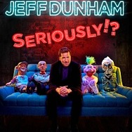 """Comedy Icon Jeff Dunham Announces Four 2021 Dates for """"Jeff Dunham: Seriously!?"""" at The Colosseum at Caesars Palace"""