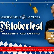 Oktoberfest at Hofbräuhaus Las Vegas Returns with Full Lineup of Celebrity Keg Tappers Beginning Friday, Sept. 10
