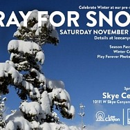 Lee Canyon's Annual Pray for Snow Party Is Back Saturday, Nov. 20, 2021